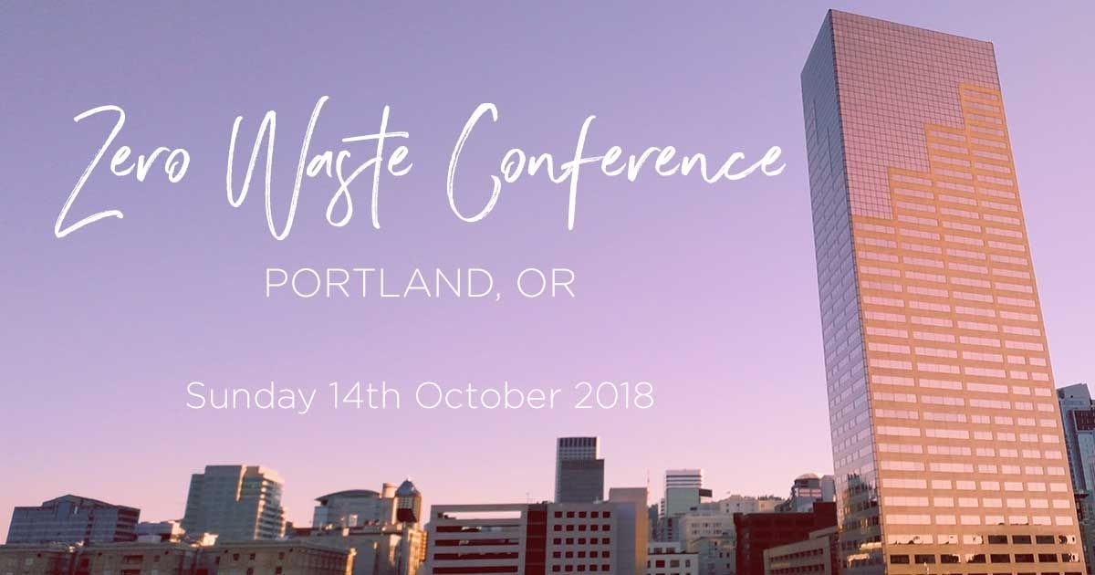 Announcing Portland's First Zero Waste Conference
