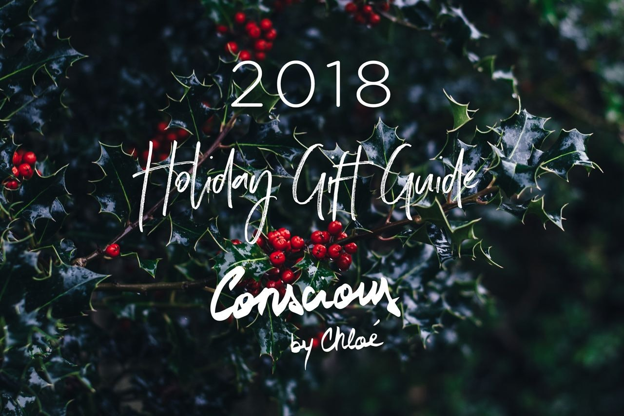 The Conscious by Chloé 2018 Holiday Gift Guide