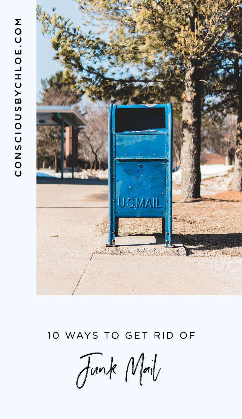 10 Ways to Stop Junk Mail by Conscious by Chloé