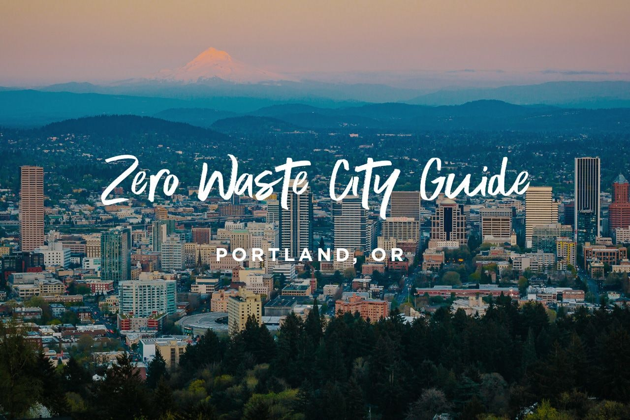 Announcing the Zero Waste Guide to Portland, OR (2020)