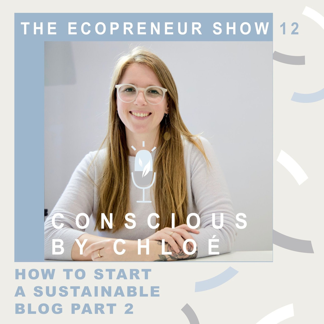 The Ecopreneur Show by Vanina Howan with Conscious by Chloé