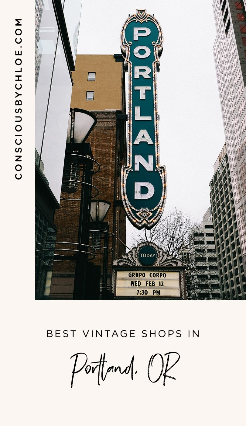 Best Vintage and Thrift Stores in Portland Oregon by Conscious by Chloé