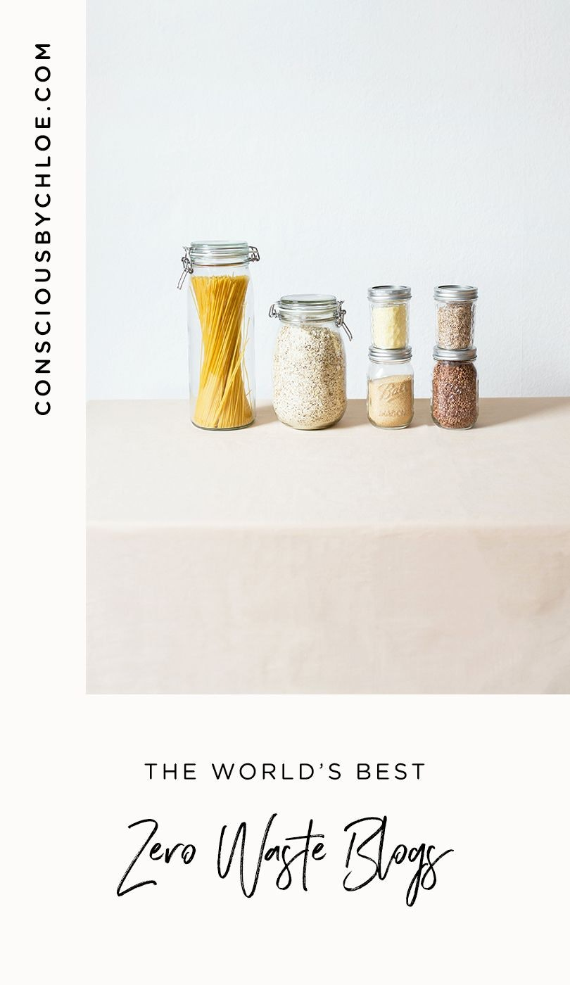 A Complete List of the World's Best Zero Waste Bloggers by Conscious by Chloé