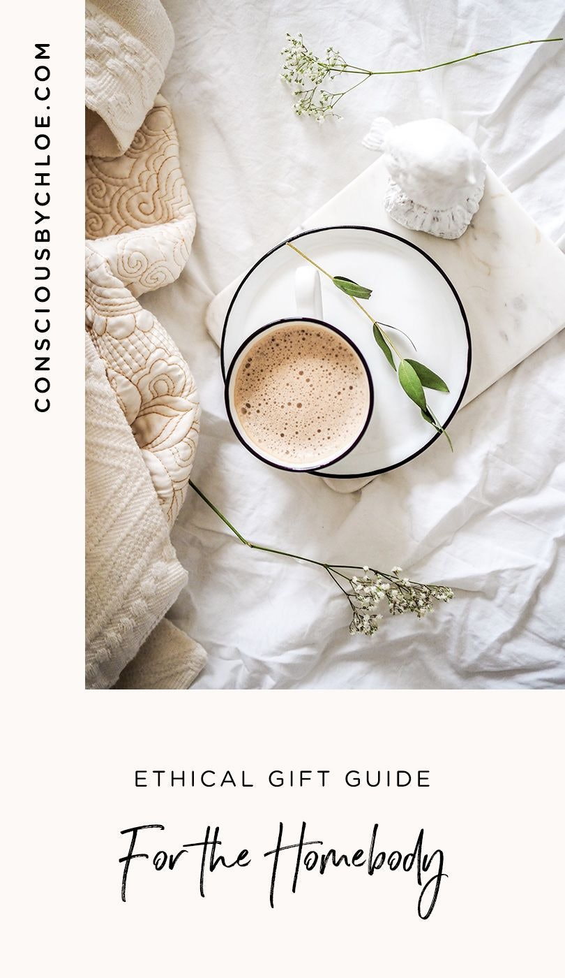 Small Meaningful Ethical and Sustainable 2020 Holiday Gift Guide for the Homebody by Conscious by Chloé